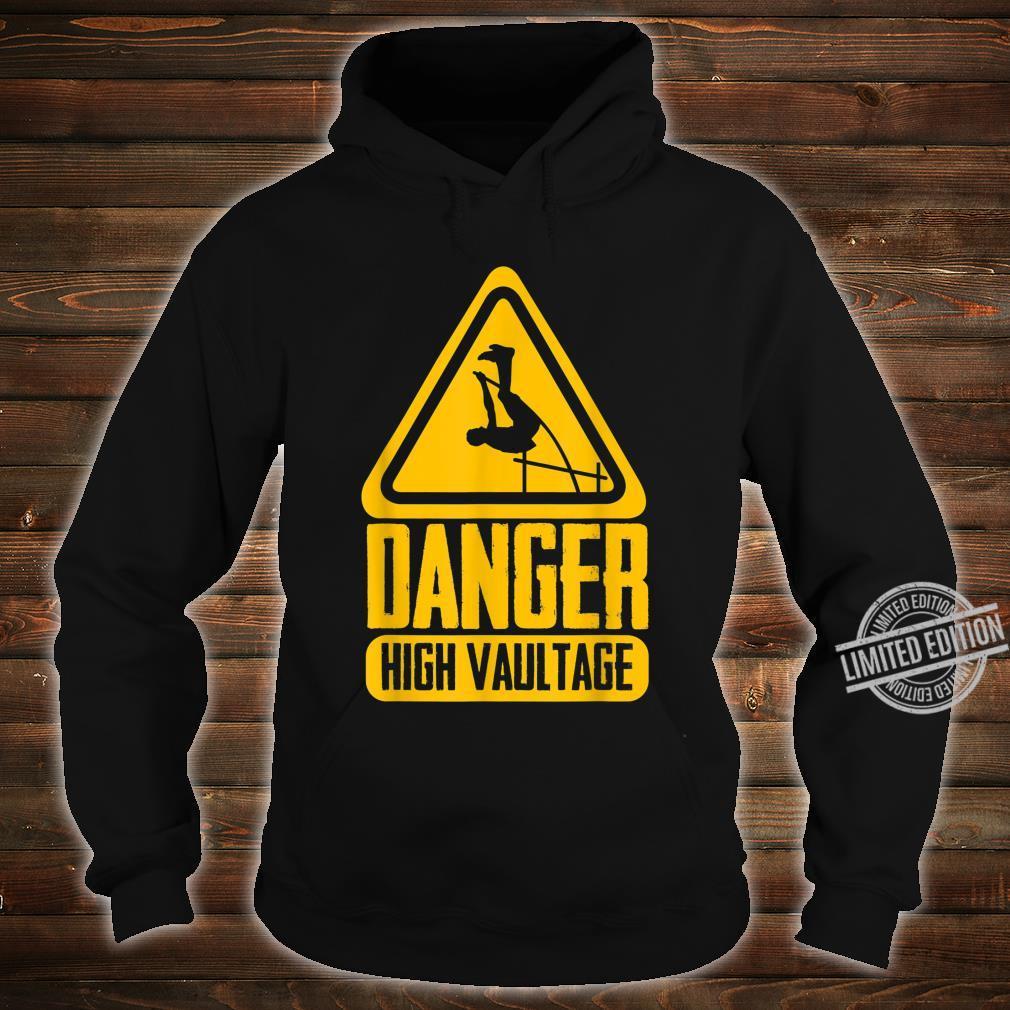 Danger High Vaultage Pole Vault Pole Vaulting Shirt hoodie