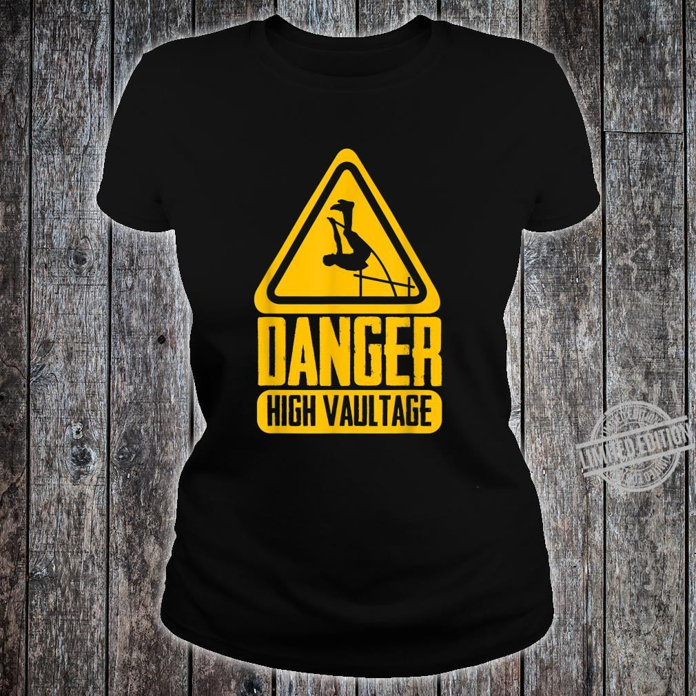 Danger High Vaultage Pole Vault Pole Vaulting Shirt ladies tee