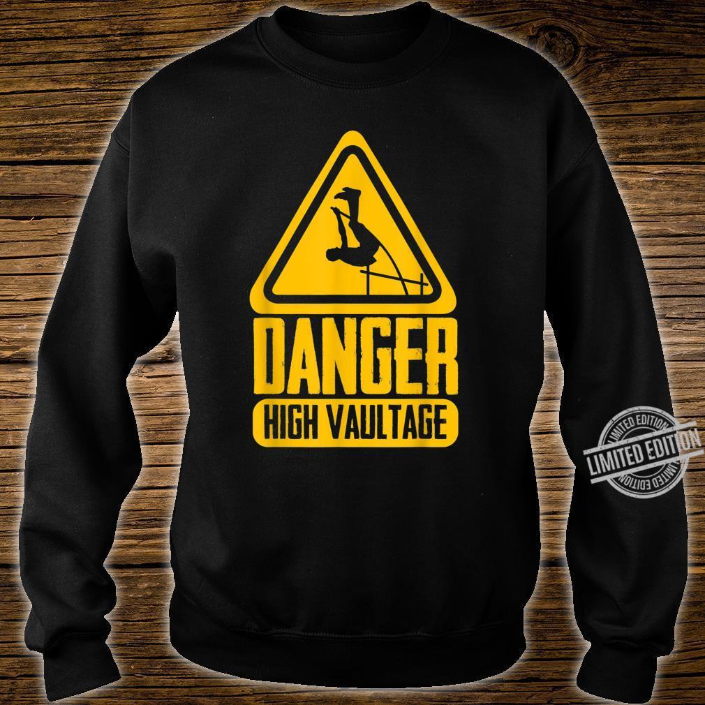 Danger High Vaultage Pole Vault Pole Vaulting Shirt sweater