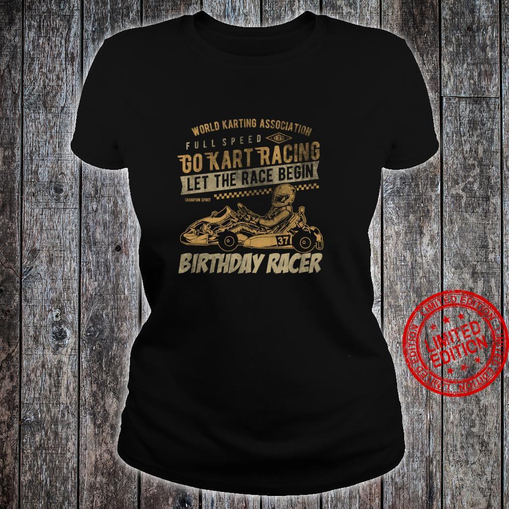 Go Kart Retro Idea Racing Racer for birthday kid Shirt ladies tee