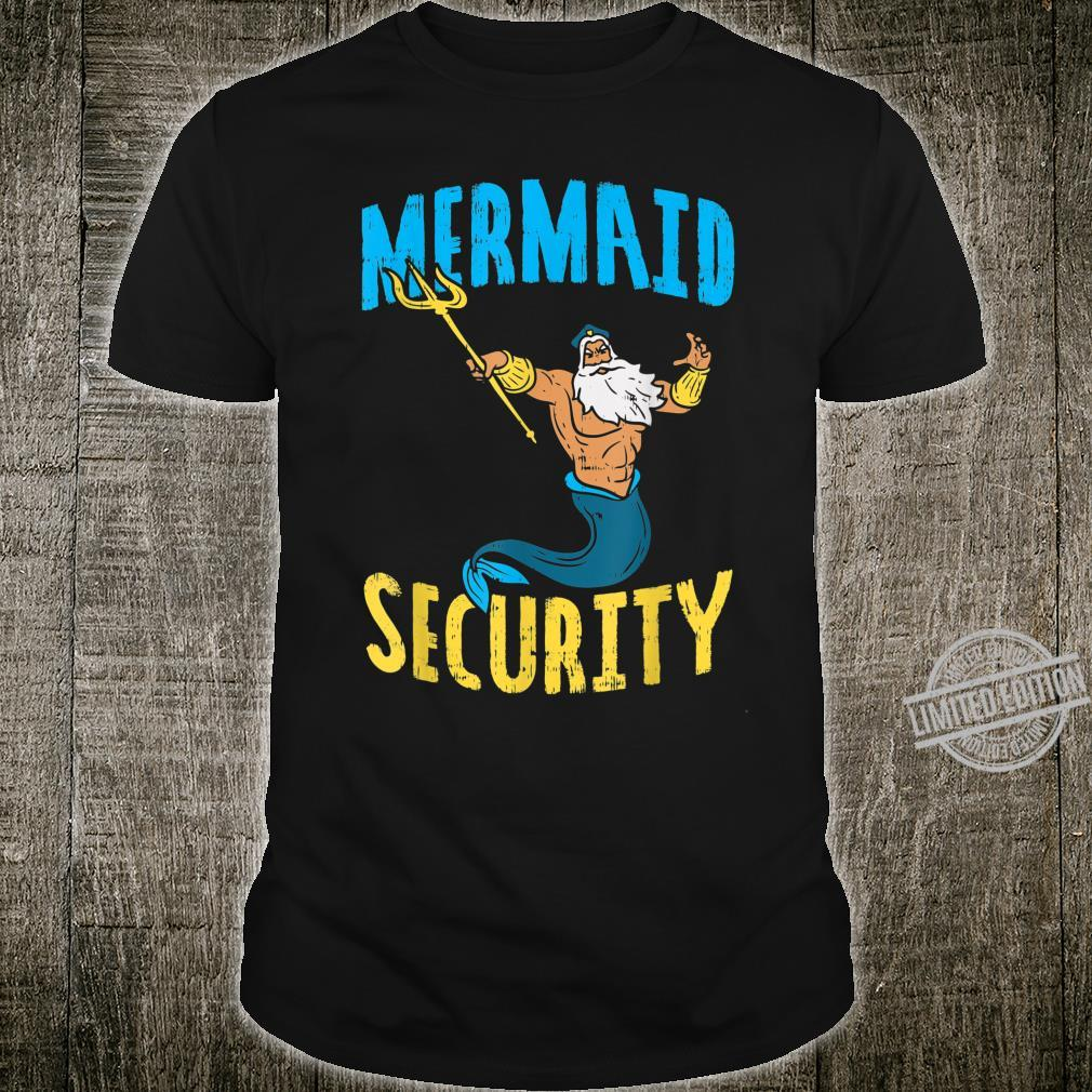 Mermaid Security Poseidon Guard Birthday Pool Party MerDad Shirt