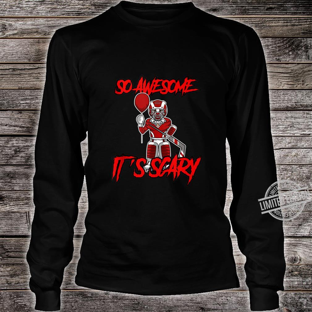 So Awesome It's Scary Halloween Clown Hockey Goalie Shirt long sleeved