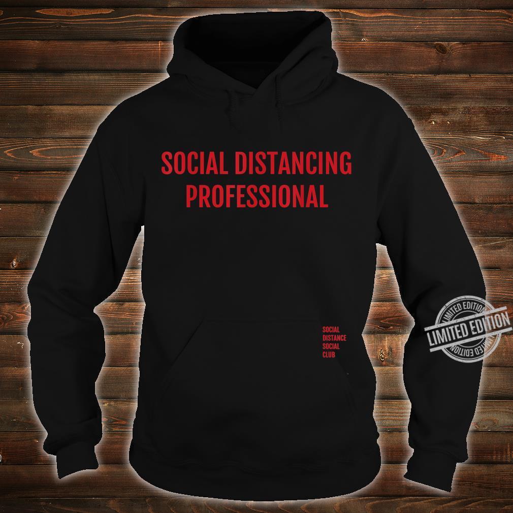 Social Distancing Professional Antisocial Flu Virus Shirt hoodie