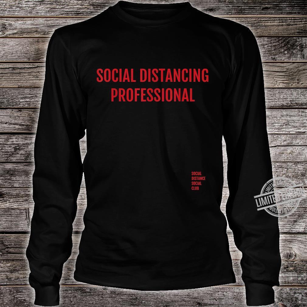 Social Distancing Professional Antisocial Flu Virus Shirt long sleeved