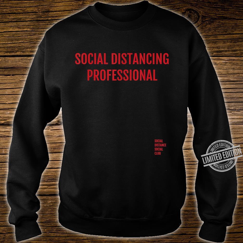 Social Distancing Professional Antisocial Flu Virus Shirt sweater