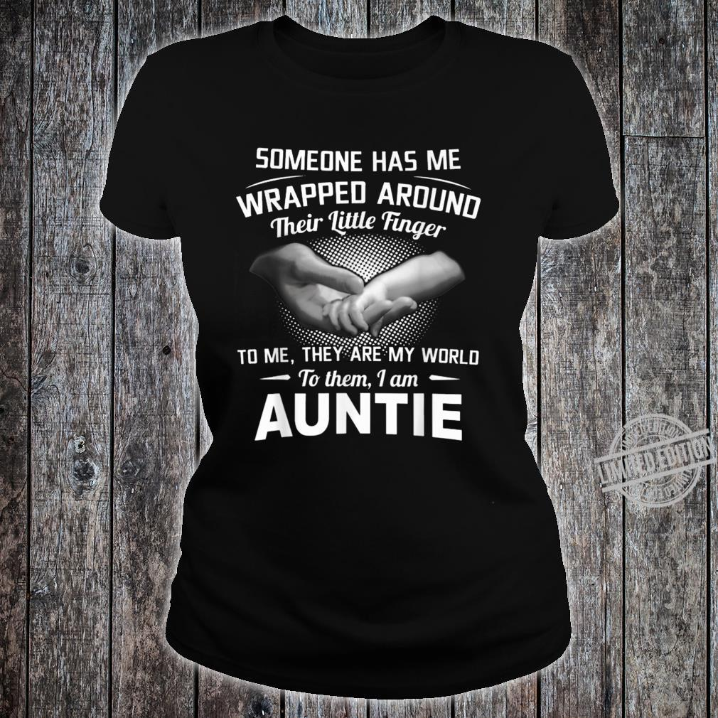 Someone Has Me Wrapped Around Their Little Finger To Me Shirt ladies tee