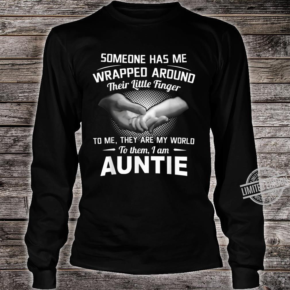 Someone Has Me Wrapped Around Their Little Finger To Me Shirt long sleeved