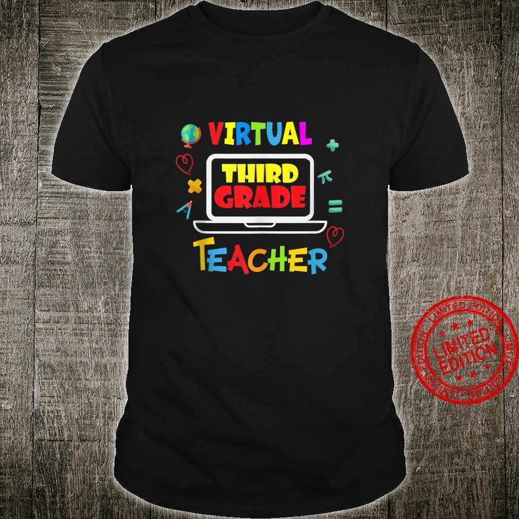 Virtual Third Grade Teacher for 3rd Grade Teacher Shirt